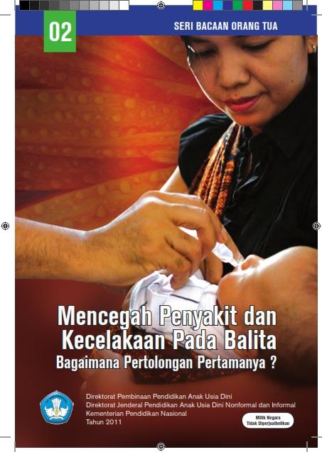 02 Mencegah Penyakit dan Kecelakaan pada Balita