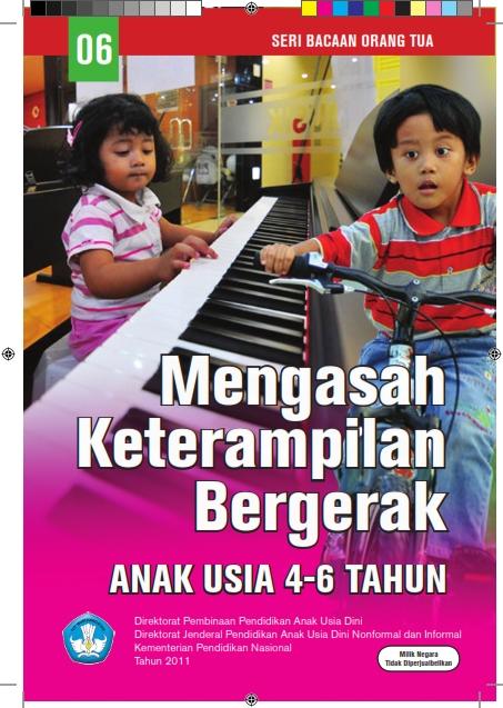 06 Mengasah Keterampilan Bergerak Anak Usia 4-6 Tahun