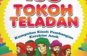 073 download ebook pdf 100 tokoh teladan; kumpulan kisah pembangun karakter anak