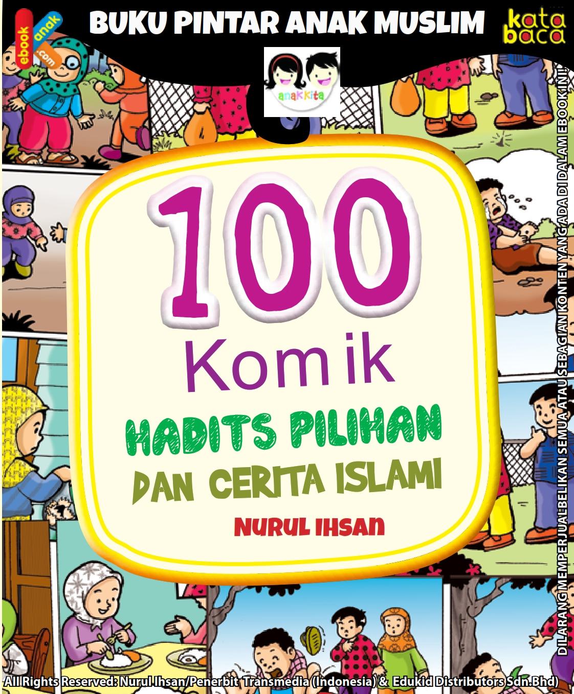 Download ebook 100 Komik Hadits Nabi Pilihan dan cerita islami_001