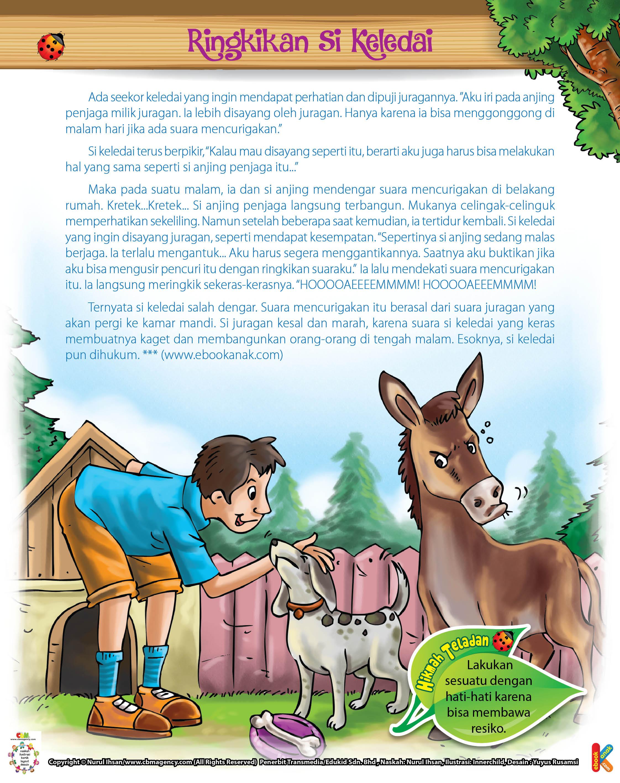 Suatu malam, keledai mendengar suara mencurigakan di belakang rumah.