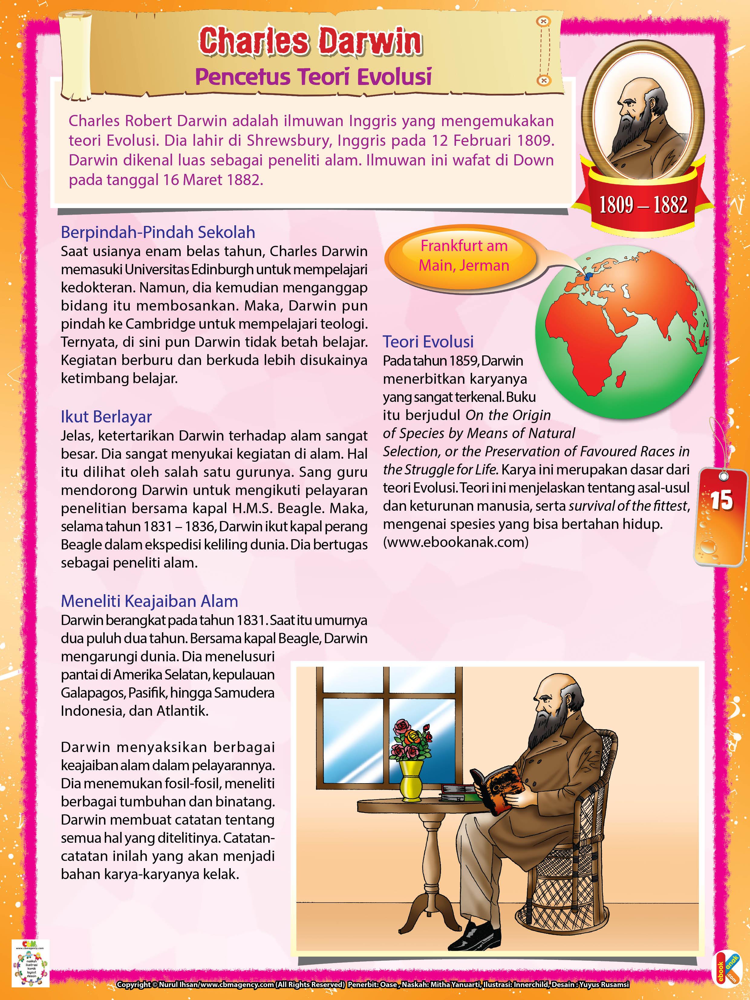 Darwin dikenal luas sebagai peneliti alam.