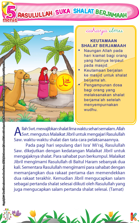 Allah Swt. mengutus Malaikat Jibril untuk mengajari Rasulullah Saw. waktu-waktu shalat dan tata cara pelaksanaannya.