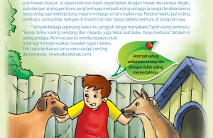 Namun saat bertugas jadi anjing pemburu, anjing penjaga cepat lelah dan kalah cepat berlari dengan hewan buruannya.