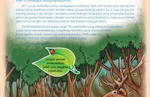 Sang rusa langsung berlari sekencang mungkin ke tengah hutan untuk menyelamatkan diri.