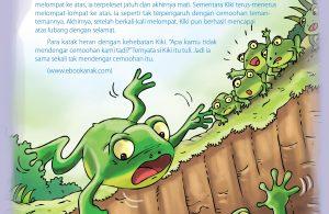 Kiki katak tidak pernah menyerah.