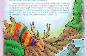 Suatu hari, rusa sembilan warna berhasil menolong seorang pemuda yang terjatuh ke dalam sungai.