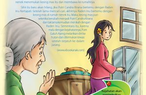 Setelah lama mencari-cari, akhirnya Raden Inu bertemu dengan keong mas di rumah nenek itu.