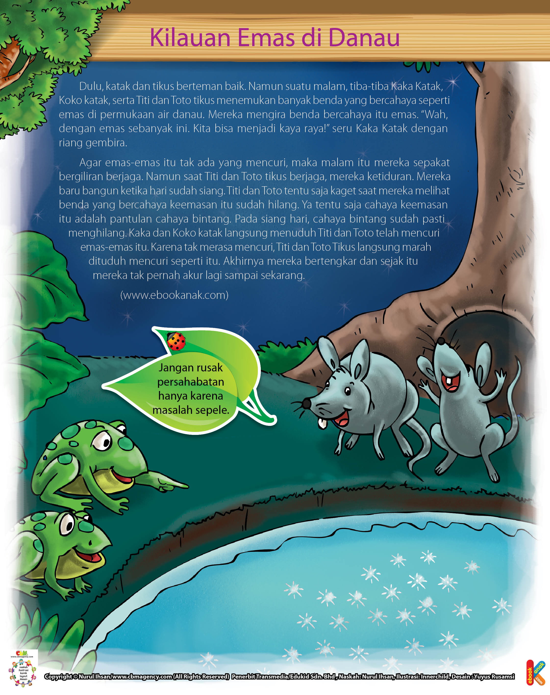 Namun, suatu malam, tiba-tiba Kaka Katak dan tikus menemukan banyak benda yang bercahaya seperti emas di permukaan air danau.