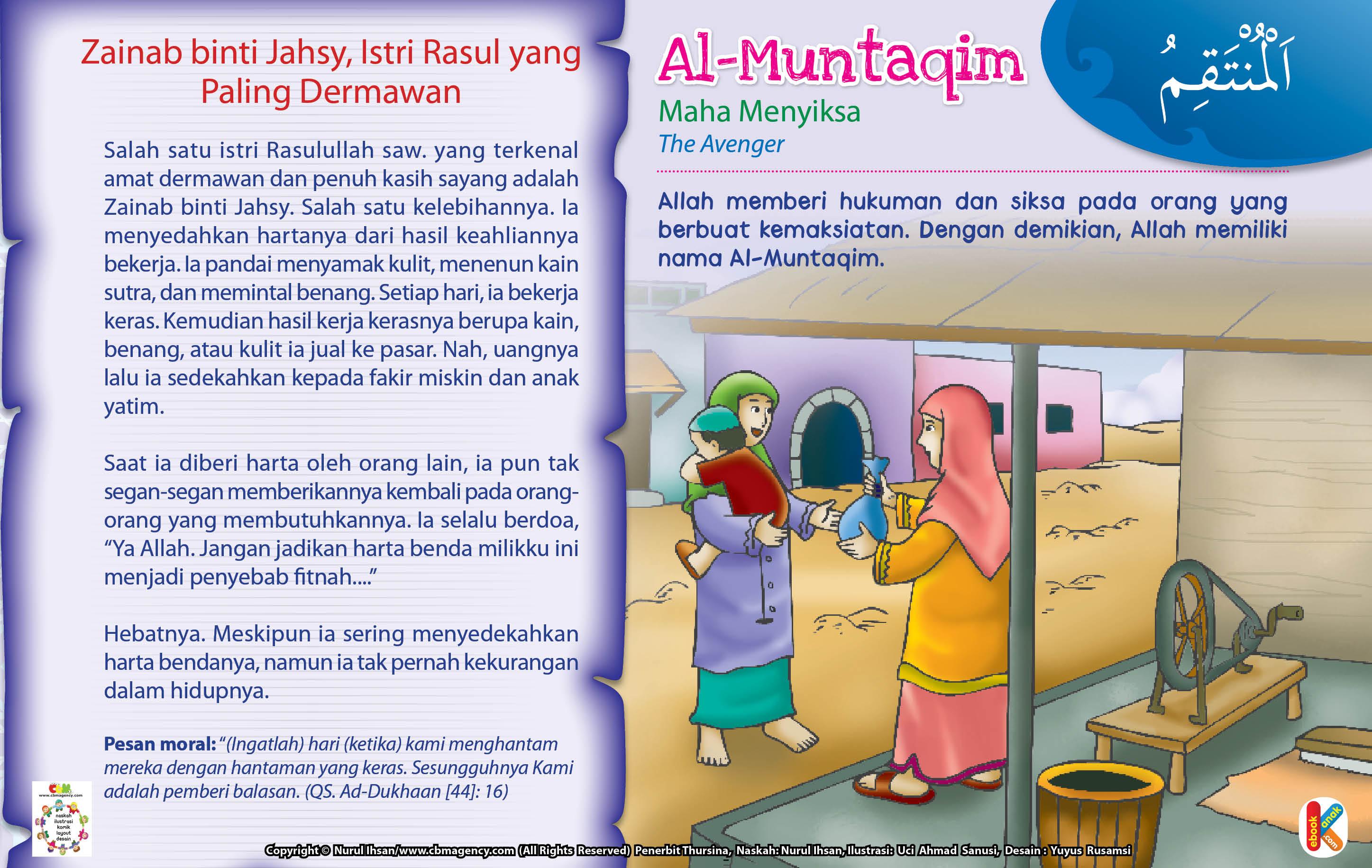 Salah satu kelebihannya Zainab binti Jahsy adalah senang menyedahkan hartanya dari hasil keahliannya bekerja.