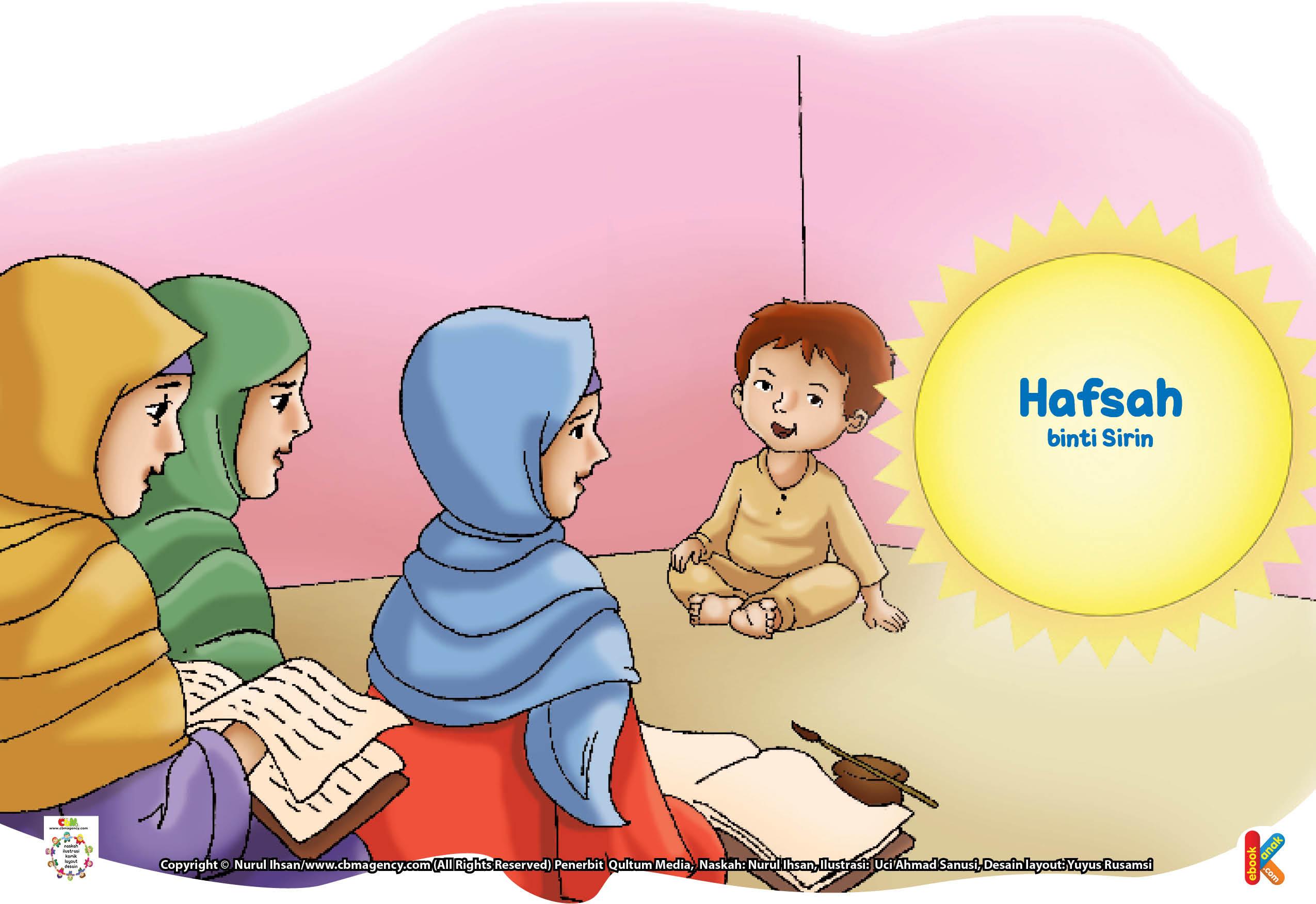 Selama hidupnya, Hafshah binti Sirin senantiasa dipenuhi dengan ibadah, kehormatan, kemuliaan, dan kebaikan.