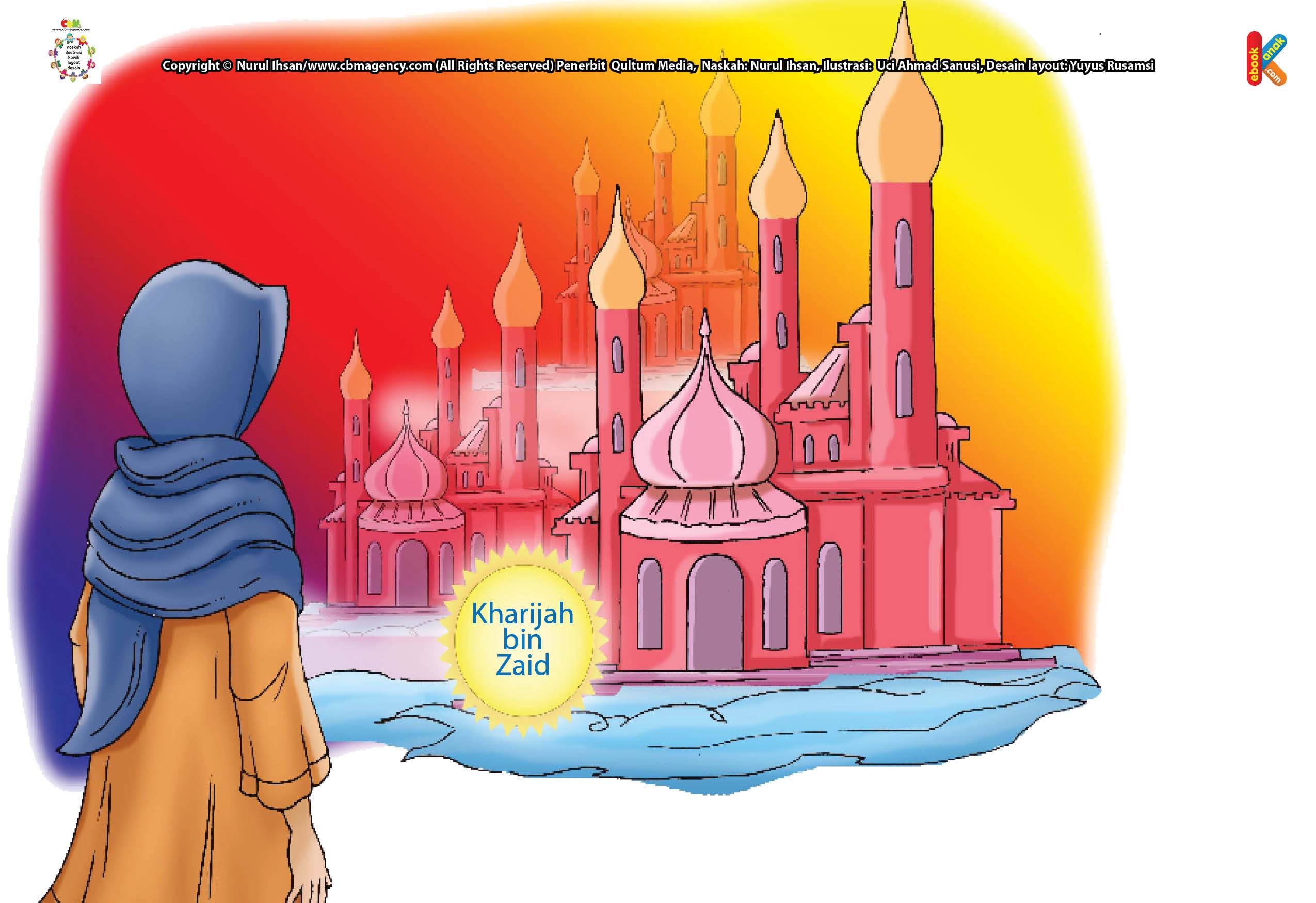 Sebelum meninggal, Kharijah bin Zaid sempat bermimpi membangun tujuh puluh bangunan, masing-masing setinggi tujuh puluh tingkat.