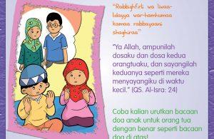 "Doa untuk orang tua: ""Ya Allah, ampunilah dosaku dan dosa kedua orangtuaku, dan sayangilah keduanya seperti mereka menyayangiku di waktu kecil."" (QS. Al-Isra: 24)"
