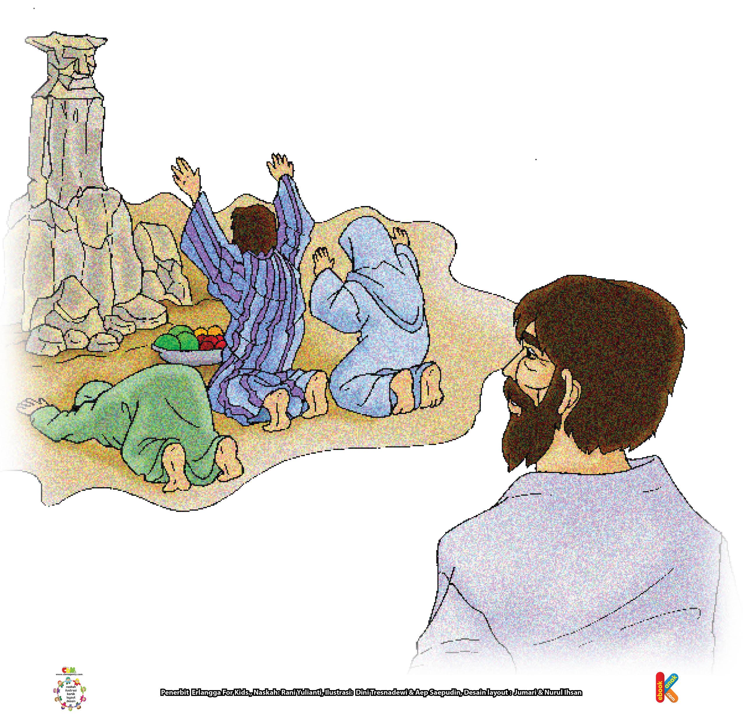 Namun, umatnya terlalu sombong untuk menyembah Allah. Mereka lebih suka menyembah patung yang tidak dapat berbuat apa-apa.