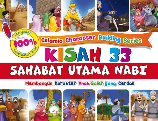 Buku Islamic Character Building Series: Kisah 33 Sahabat Utama Nabi