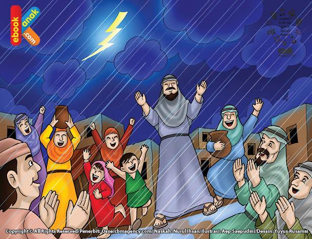 Selesai Abbas bin Abdul Muthalib berdoa, seketika hujan deras turun dari langit.