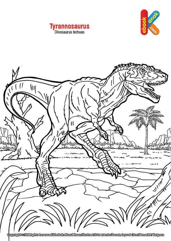 Mewarnai gambar Tyrannosaurus, dinosaurus paling buas.