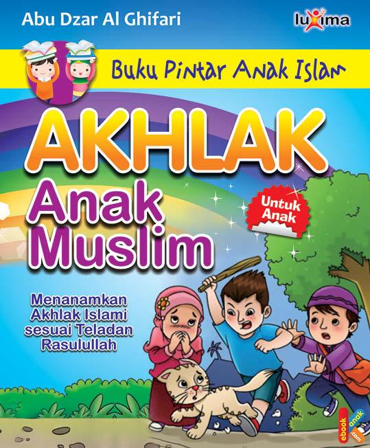 Cover Buku Pintar Anak Islam Akhlak Anak Muslim