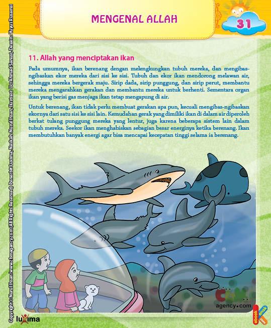 Kemudahan gerak yang dimiliki ikan di dalam air diperoleh berkat tulang punggung mereka yang lentur