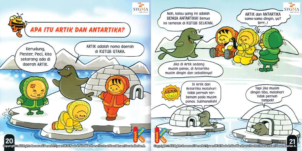 Jika musim dingin tiba matahari tidak pernah tampak di artik dan antartika