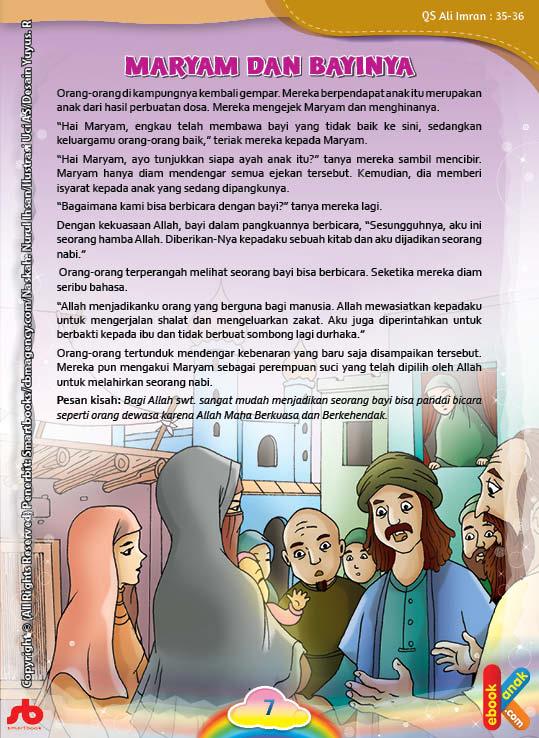 dengan kekuasaan Allah Ta'ala, bayi dalam pangkuan Maryam tiba-tiba berbicara
