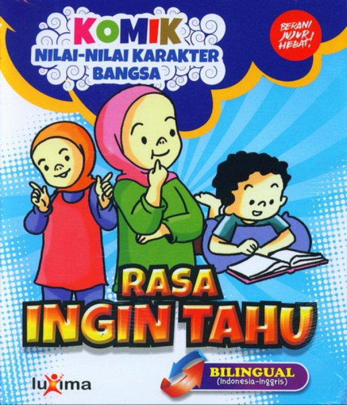 download gratis ebook komik nilai-nilai karakter bangsa rasa ingin tahu bilingual bahasa indonesia inggris.