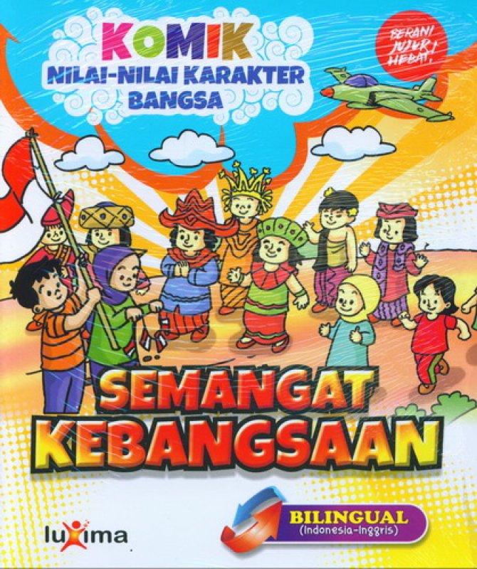 download gratis ebook 18 komik nilai nilai karakter bangsa semangat kebangsaan bilingul 2 bahasa Indonesia Inggris