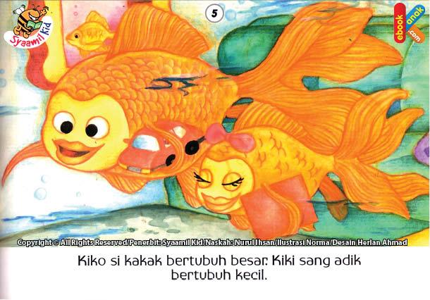 Kiko si kakak bertubuh besar. Kiki sang adik bertubuh kecil.