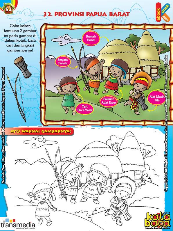 Mengenal Dan Mewarnai Seni Dan Budaya Provinsi Papua Barat Ebook Anak