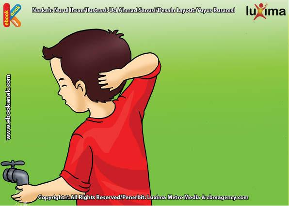 ilustrasi seri belajar islam sejak usia dini ayo belajar berwudhu, Ketika Berwudhu, Alif Mengusapkan Kedua Tangan dari Depan Kepala sampai Belakang