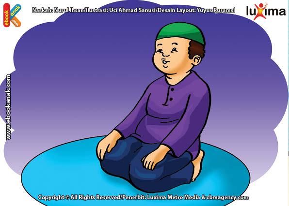 ilustrasi seri belajar islam sejak usia dini ayo kita shalat, Duduk Di Antara Dua Sujud Sambil Membaca Doa Iftirosy