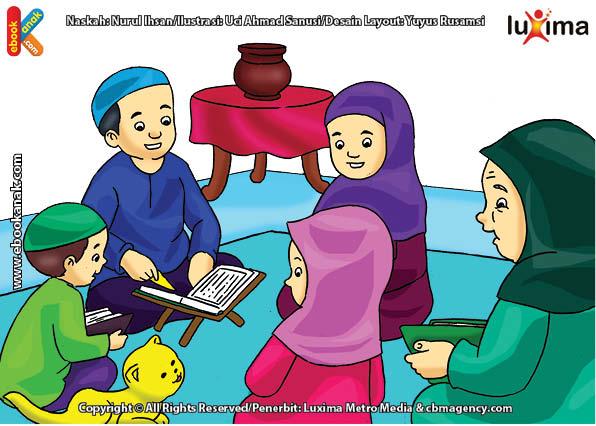 ilustrasi seri belajar islam sejak usia dini ayo belajar mengaji, Bi Ijah Akhirnya Mau Diajak Mengaji Bersama Keluarga Alif