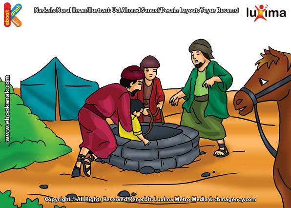 ilustrasi seri mengenal islam sejak usia dini mengenal nabi dan rasul, Siapakah yang Menolong Nabi Yusuf ketika Dibuang ke dalam Sumur