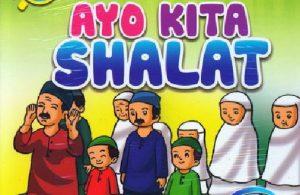 Download Gratis Ebook Seri Belajar Islam Sejak Usia Dini Ayo Kita Shalat