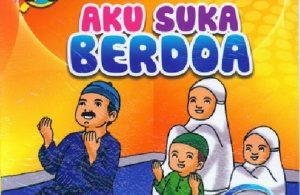 Download Gratis Ebook Seri Belajar Islam Sejak Usia Dini Aku Suka Berdoa