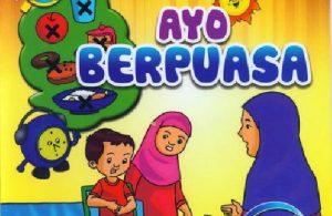 Download Gratis Ebook Seri Belajar Islam Sejak Usia Dini Ayo Berpuasa
