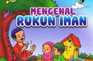 Download Gratis Ebook Seri Belajar Islam Sejak Usia Dini Mengenal Rukun Iman