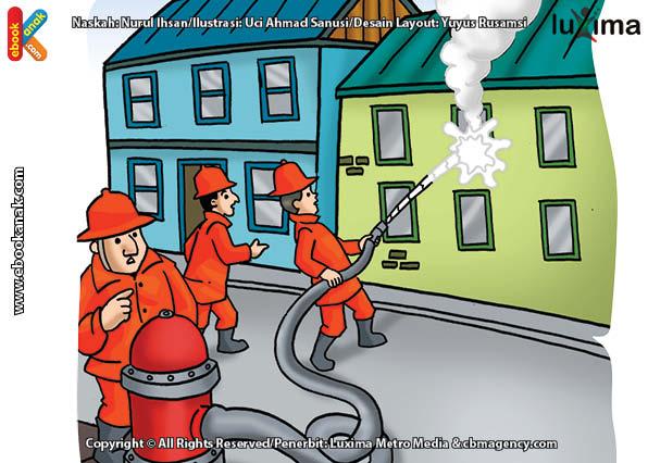 ilustrasi rahasia keajaiban api, Apa yang Harus Kita Lakukan Jika Terjadi Kebakaran Besar