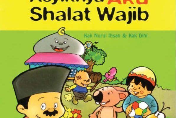 baca dan download gratis ebook seri fiqih anak asyiknya aku shalat wajib
