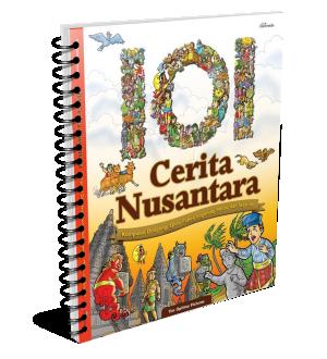 download ebook 101 cerita nusantara dongeng, epos, legenda, fabel, sejarah