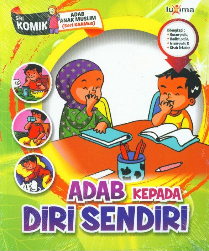 Download Ebook Seri Komik Adab Anak Muslim, Adab Kepada Diri Sendiri