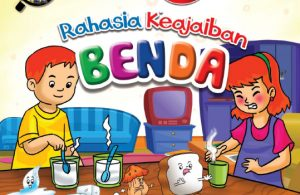 Download Ebook Seri Sains Anak Mengenal Alam Semesta Rahasia Keajaiban Benda