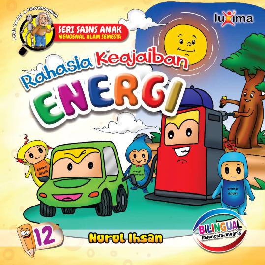 Download Ebook Seri Sains Anak Mengenal Alam Semesta Rahasia Keajaiban Energi