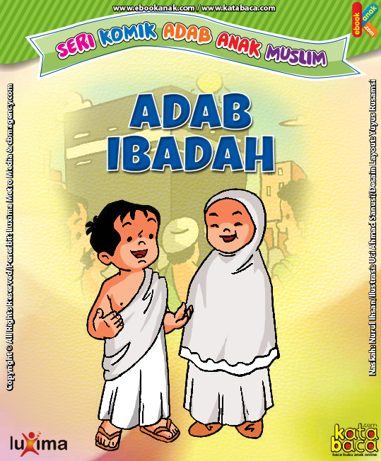 Download Ebook Seri komik Adab Anak Muslim Adab Ibadah