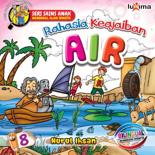 download ebook Seri Sains Anak Mengenal Alam Semesta, Rahasia Keajaiban Air