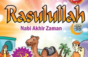 download ebook kisah teladan anak muslim, Rasulullah, nabi akhir zaman