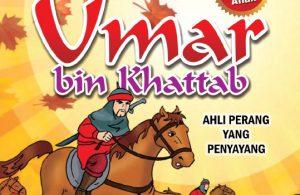 download ebook kisah teladan anak muslim, Umar bin Khatab, Ahli Perang yang Penyayang