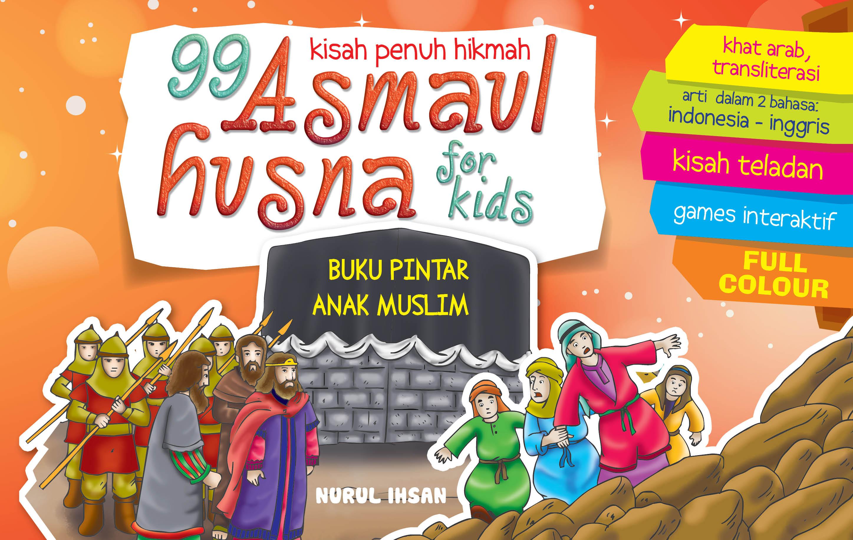 Download Ebook 99 Kisah Penuh Hikmah Asmaul Husna for Kids
