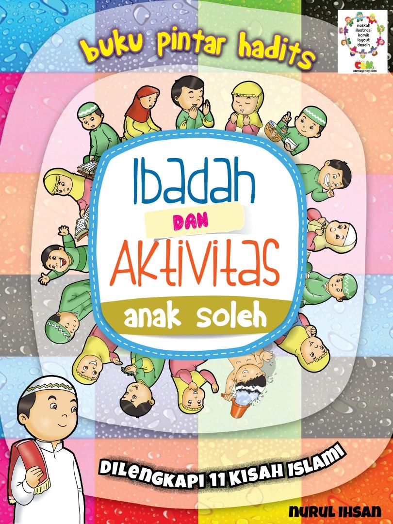 Download Ebook Buku Pintar Hadits, Ibadah dan Aktivitas Anak Soleh