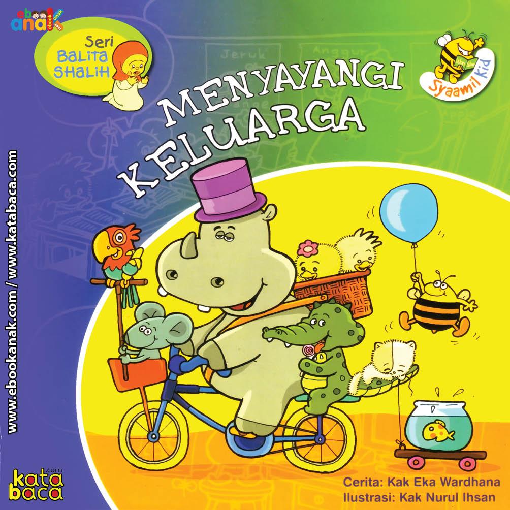 Download Ebook Cover Depan Seri Balita Shalih Menyayangi Keluarga